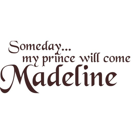 Alphabet Garden Designs Personalized Someday My Prince Will Come Wall Decal