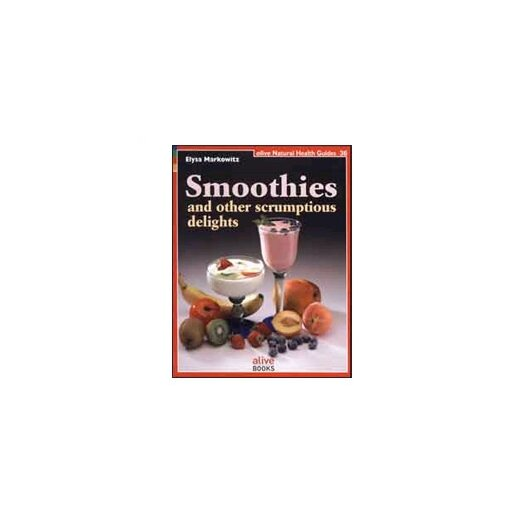 Tribest Smoothies & Other Scrumptious Delights Recipe Book