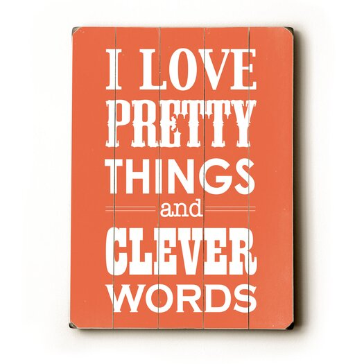 Artehouse LLC I Love Pretty Things Wood Sign
