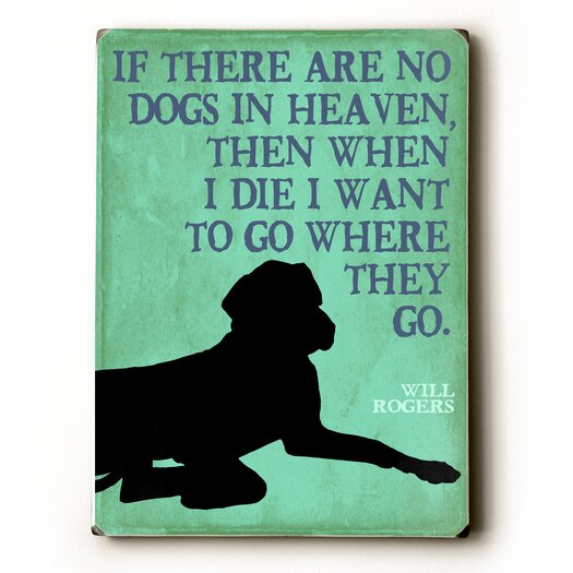Artehouse LLC If There are No Dogs Textual Art Plaque
