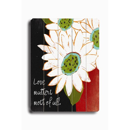 Artehouse LLC Love Matters Most of All Planked Graphic Art Plaque