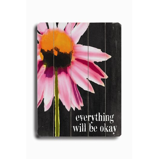 Artehouse LLC Everything Will Be Ok Planked Sign Graphic Art Plaque