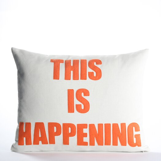 Alexandra Ferguson This is Happening Decorative Pillow