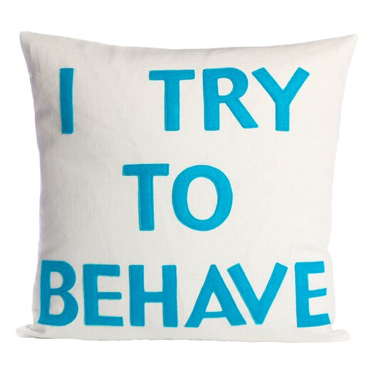 I Try To Behave Decorative Throw Pillow