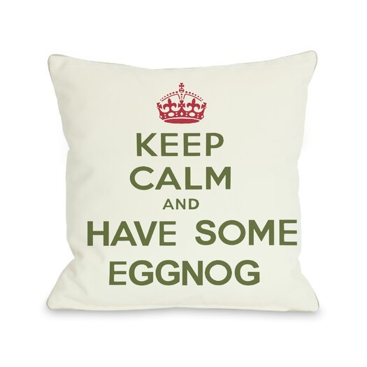 One Bella Casa Holiday Keep Calm and Have Some Eggnog Pillow
