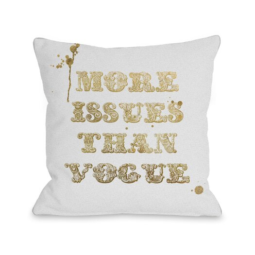 One Bella Casa More Issues Than Vogue Pillow