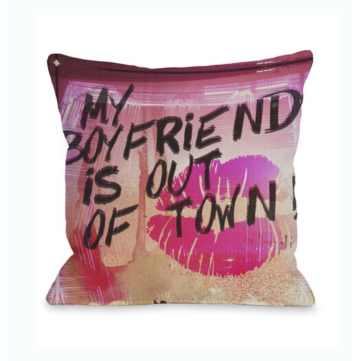 One Bella Casa Oliver Gal My Boyfriend Is Out of Town Pillow