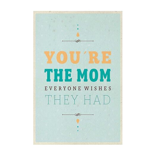 iCanvas American Flat You're the Mom Textual Art on Canvas
