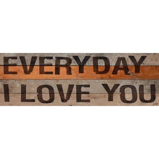 Everyday I Love You Stencil Textual Art Plaque