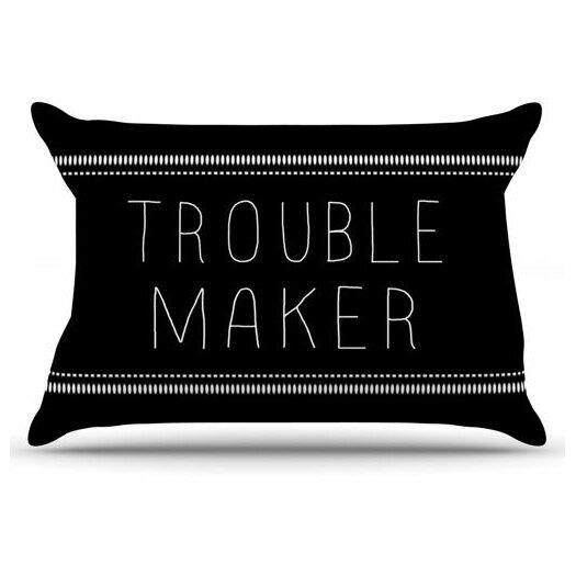 KESS InHouse Trouble Maker Pillowcase