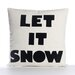 Alexandra Ferguson Let It Snow Decorative Pillow