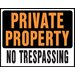 "<strong>Hy-Ko</strong> 15"" x 19"" Plastic Private Property No Trespassing Sign"