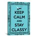 <strong>iCanvasArt</strong> Keep Calm and Stay Classy Textual Art on Canvas