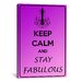 <strong>iCanvasArt</strong> Keep Calm and Stay Fabulous Textual Art on Canvas