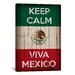 <strong>Keep Calm and Viva Mexico Textual Art on Canvas</strong> by iCanvasArt