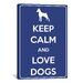 <strong>iCanvasArt</strong> Keep Calm and Love Dogs Textual Art on Canvas