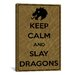iCanvasArt Keep Calm and Slay Dragons Textual Art on Canvas