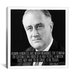 <strong>Franklin D. Roosevelt Quote Canvas Wall Art</strong> by iCanvasArt