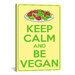 <strong>Keep Calm and Be Vegan Textual Art on Canvas</strong> by iCanvasArt