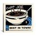iCanvasArt Cup'Pa Joe Best in Town Advertising Vintage Poster