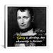 iCanvasArt Napoleon Bonaparte Quote Canvas Wall Art