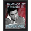 Mounted Memories Elvis Presley 'I Have Not Left The Building' by Betty Harper Graphic Art Plaque