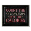Stupell Industries Count The Memories Chalkboard Textual Art
