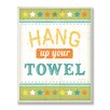 Stupell Industries The Kids Room Hang Up Your Towel Green Stars Wall Plaque