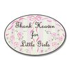 Stupell Industries The Kids Room Thank Heaven For Little Girls Oval Wall Plaque