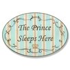 Stupell Industries The Kids Room The Prince Sleeps Here Oval Wall Plaque