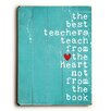 <strong>Artehouse LLC</strong> Best Teachers Aqua Wood Sign