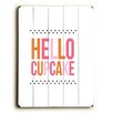 Artehouse LLC Hello Cupcake Wood Sign
