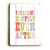 Artehouse LLC Happily Ever After Wood Sign