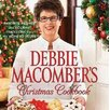 Harlequin Books Debbie Macomber's Christmas Cookbook