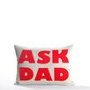 Alexandra Ferguson Ask Dad Decorative Lumbar Pillow