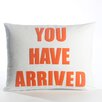 <strong>You Have Arrived Decorative Pillow</strong> by Alexandra Ferguson