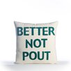 Alexandra Ferguson Better Not Pout Pillow