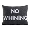 Alexandra Ferguson No Whining Decorative Throw Pillow