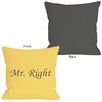 One Bella Casa Mr Right Mimosa Pillow