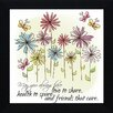 Artistic Reflections 'May You Always Have Love to Share, Health to Spare and Friends' Framed Graphic Art