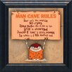 Artistic Reflections 'Man Cave Rules' Framed Textual Art