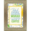<strong>Artistic Reflections</strong> 'Behind Every Successful Woman is a Substantial Amount of Coffee' Framed Textual Art