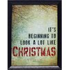 <strong>Artistic Reflections</strong> Looks Like Christmas Framed Textual Art