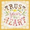 Oopsy Daisy Trust Your Heart Canvas Art
