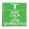 iCanvasArt Keep Calm and Love Gymnastics Textual Art on Canvas