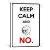 iCanvas Keep Calm and No Textual Art on Canvas