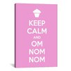 iCanvasArt Kitchen Keep Calm and Om Nom Nom Textual Art on Canvas