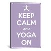 iCanvasArt Keep Calm and Yoga On Textual Art on Canvas