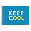 iCanvas 'Keep Cool' by Budi Satria Kwan Textual Art on Canvas