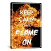 iCanvasArt Keep Calm and Flame On Textual Art on Canvas